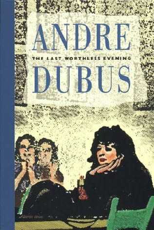 andre dubus the curse essay This affecting second collection of personal essays from contemporary master of the short story dubus (dancing after hours, 1996, etc) displays the distinctive direct and elegant style and.